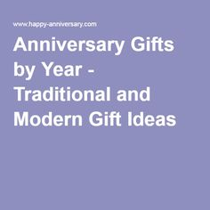 Wedding Anniversary Gifts By Year Traditional And Modern : Anniversary Gifts by YearTraditional and Modern Gift Ideas