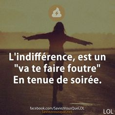 "indifference is a"" fuck you "" in Evening Dress ! Positive Attitude, Positive Vibes, Words Quotes, Sayings, Quote Citation, Thinking Quotes, French Quotes, Love Words, Positive Affirmations"