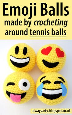 These fun emoji balls are made by crocheting around tennis balls - Always Arty