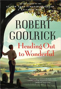 Heading Out to Wonderful - I absolutely LOVE the way this man writes!