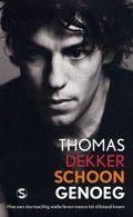 Levensverhaal van wielrenner Thomas Dekker (1984-) die wegens doping voor twee jaar geschorst werd, maar vanaf 1 juli 2011 weer mag koersen.  Schoon genoeg, door Thomas Dekker.