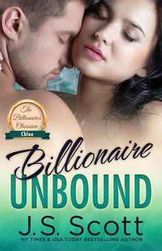 Billionaire Unbound: The Billionaire's Obsession ~ Chloe ($3.99 to #Free) - #AmazonBooks