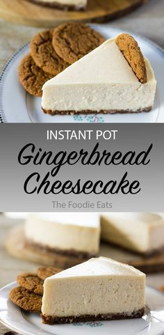 This creamy gingerbread cheesecake has a hint of gingerbread spice that pairs perfectly with the sweet and spicy gingersnap crust. Perfect for the holidays, or any day! Instant Pot Gingerbread Cheesecake | The Foodie Eats #gingerbread #cheesecake #instantpot #Christmas via @thefoodieeats