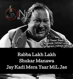 Nfak Quotes, Hindi Quotes, Islamic Quotes, Quotations, Nfak Lines, Nusrat Fateh Ali Khan, Touching Words, Definition Of Love, Love Quotes Poetry