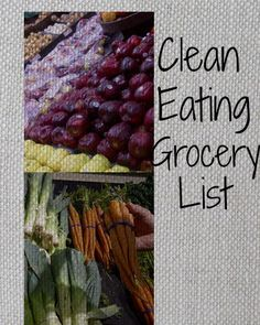 Clean Eating Grocery List - using this from now on! PIN NOW READ LATER!