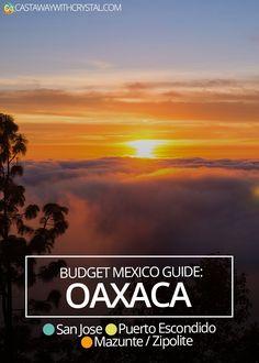 Budget guide: Oaxaca covering Puero Escondido, Mazunte, Zipolite, San Jose del Pacifico and Oaxaca City - Castaway with Crystal