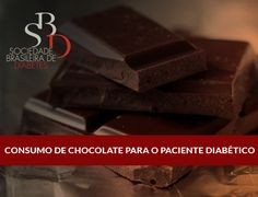 Consumo de chocolate pelo paciente diabético!!!  :)
