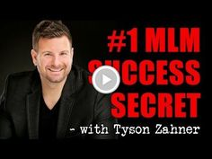 Free Video - Network Marketing Success Secrets - The #1 Secret to MLM Success