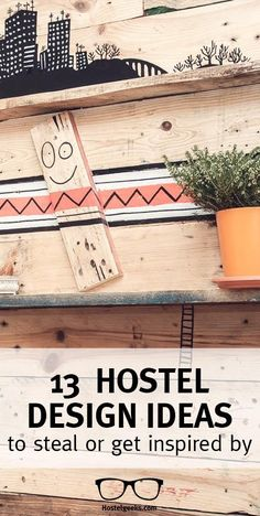 We collected some creative design ideas to apply at your home decoration that you can steal from hostels. Check them out at http://hostelgeeks.com/creative-hostel-design-ideas/