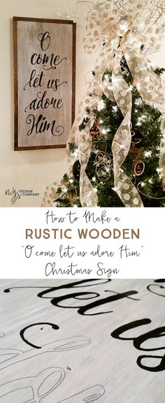 "How to make a Rustic ""O come let us adore Him"" Wooden Christmas Sign"