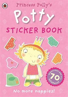 Princess Polly's Potty sticker activity book (Potty Sticker Books) by Ladybird http://www.amazon.co.uk/dp/0723281580/ref=cm_sw_r_pi_dp_6rNkvb0QTST8R