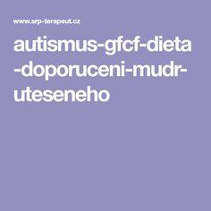 autismus-gfcf-dieta-doporuceni-mudr-uteseneho