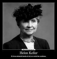 Resultado De Imagen Para Helen Keller Frases Mentes