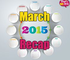 What Happened in the march of 2015 ? Recap of all the incidents happened in the month of march 2015. Have a look into it.