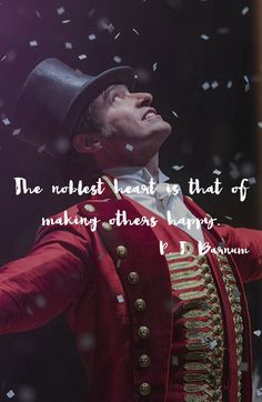 The greatest showman is the best show I've seen in a long time, and the quote is nice Cute Quotes, Great Quotes, Inspirational Quotes, The Greatest Showman, Hamilton Musical, Hugh Jackman, Comedia Musical, Movies And Series, Entertainment
