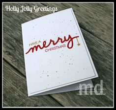 November 6, 2015 Stamping Together At Monika's Place: Holly Jolly Greetings fun splatter glitter technique