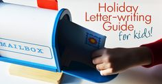 Holiday Letter-Writing for Kids!