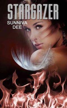 Stargazer  Sunniva Dee  (Halos #2)  Publication date: November 2014  Genres: New Adult, Paranormal