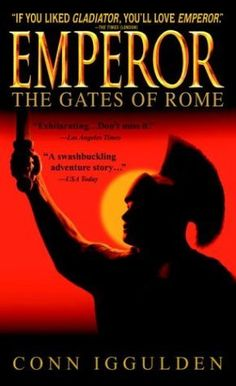 The Gates of Rome (Emperor #1)  by Conn Iggulden