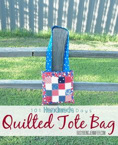 101 Handmade Days: Red White and Blue Quilted Tote Bag