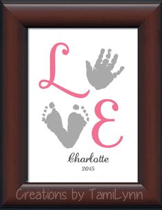 Baby Girl LOVE Footprint & Handprint - Personalized Baby/Child's Room, Girl's room, newborn decor by CreationsbyTamiLynn on Etsy https://www.etsy.com/listing/222509578/baby-girl-love-footprint-handprint