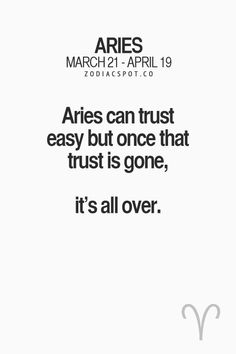 Aries can trust easy
