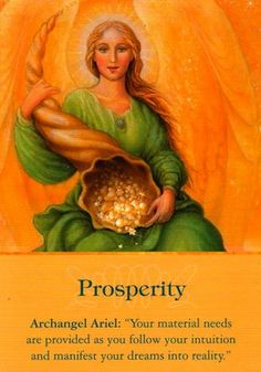 AartsEngel ARIEL prosperity flow Prosperity from Archangels Oracle Cards by Doreen Virtue. Mini Reading, Free Reading, Quotes Mind, Prosperity Affirmations, Angel Prayers, I Believe In Angels, Angel Numbers, A Course In Miracles, Angels Among Us