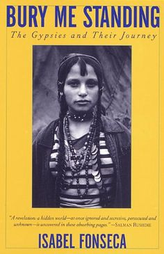 Bury Me Standing: The Gypsies and Their Journey by Isabel... https://www.amazon.com/dp/067973743X/ref=cm_sw_r_pi_dp_x_H3iRxbHD21JRY