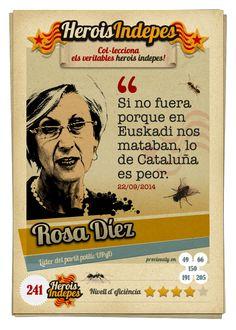 """#HeroisIndepes 241. Rosa Díez: """"Si no fuera porque en Euskadi nos mataban, lo de Cataluña es peor."""""""