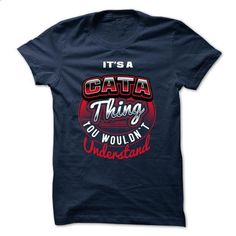 ITS A CATA THING ! YOU WOULDNT UNDERSTAND - #hoodie freebook #gray sweater. MORE INFO => https://www.sunfrog.com/Valentines/ITS-A-CATA-THING-YOU-WOULDNT-UNDERSTAND.html?68278
