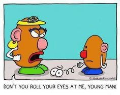 Don't roll your eyes!