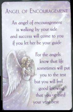 Angel of encouragement. An angel of encouragement is walking by my side and succes will come to me when I let her be my guide. For the angels know that life will put me tot the test. But I will feel good that I have tried my very best. Angel Protector, Adorable Petite Fille, Archangel Prayers, Angel Guidance, Angels In Heaven, Heavenly Angels, I Believe In Angels, My Guardian Angel, Angel Numbers