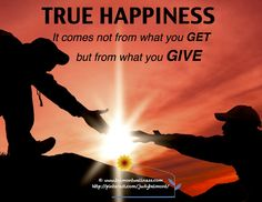 Happiness comes from what you get, not what you give