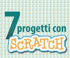 7 progetti Scratch da conoscere e utilizzare