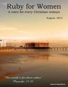 Ruby for Women, August, 2012 is out! #womenofGod #Christian #teamJesus