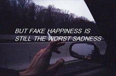 Falsa felicidad es la peor de las tristezas