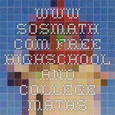 www.sosmath.com Free Highschool and College Maths