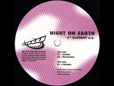"""""""Night On Earth"""" """"4th Element EP"""" (1998) Track A2 - Barehanded Label:Brave New…"""