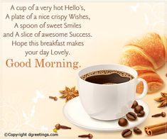 Wish you a lovely morning!