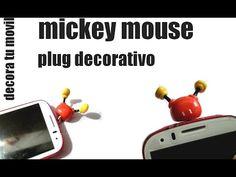 Decora tu celular / plug mickey mouse /porcelana fria / andymorrisey - YouTube
