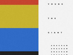 young the giant anagram concept by Isaac Villanueva