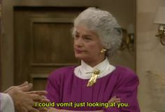 Golden Girls were bad ass bitches. Used to watch that show forever ago. Golden Girls Quotes, Girl Quotes, Crush Quotes, Quotes Quotes, Funny Quotes, Funny As Hell, The Funny, Funny Shit, Funny Stuff