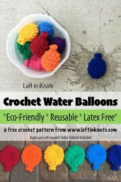 A FREE crochet pattern and the original crochet water balloon pattern.  Eco friendly water balloons that will bring you hours of fun! Made with Bernat Blanket Yarn, this is a fast project and perfect for beginners! Reusable, latex free, and no mess! #crochet #freecrochetpattern #ecofriendly #summer
