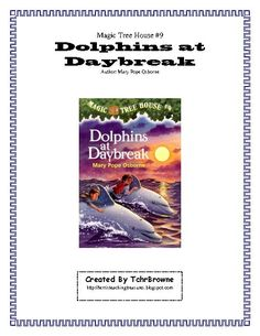 TeacherLingo.com $3.00 - Jack and Annie go on another adventure and this time it is to the bottom of the ocean. Here is a ready -to-go, complete set of questions for Dolphins at Daybreak, Magic Tree House Book #9 By Mary Pope Osborne. An answer key is included! Great for whole cla