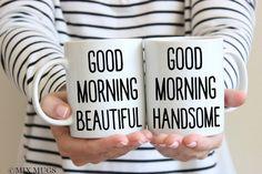 Good Morning Beautiful Mug Good Morning Handsome Mug Couples Mug Set Wedding Mug Husband Mug Couples Gift Set Wedding Wife Mug Wife Gift V49 by MixMugs on Etsy https://www.etsy.com/listing/262356764/good-morning-beautiful-mug-good-morning