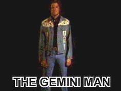 The Gemini Man.