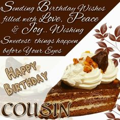 happy birthday to my cousin wishes quotes photos | Happy Birthday Dear Cousin - WishBirthday.com