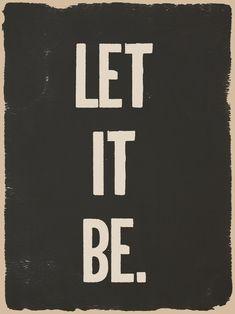 let it be..let it be..