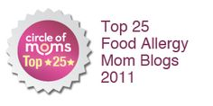 I am in Circle of Moms Top 25 Food Allergy Mom Blogs!