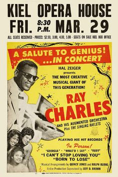 Poster for a Ray Charles concert at the Russ Auditorium in San Diego on September Jazz Poster, Blue Poster, Rock Posters, Band Posters, Music Posters, Event Posters, Blues Rock, Norman Rockwell, Vintage Concert Posters